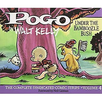 Pogo Vol. 4: Under The Bamboozle Bush: The Complete Syndicated Comic Strips (Hardback)