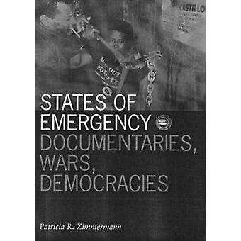 States of Emergency - Documentaries - Wars - Democracy by Patricia R.