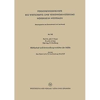 Hrtbarkeit und Umwandlungsverhalten der Sthle by Wever & Franz