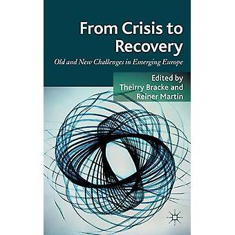From Crisis to Recovery by Thierry Bracke & Reiner Martin