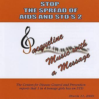 Jacqueline Ray - stoppe importen spredt av Aids & Kjønnssykdommer 2 [DVD] USA