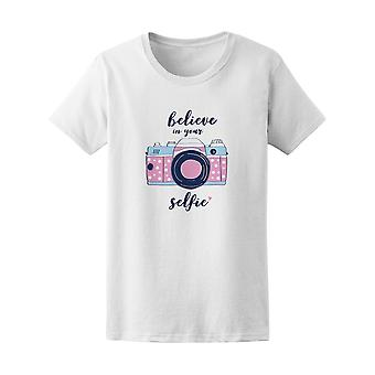 Girly Believe In Your Selfie Photograph Tee - Image by Shutterstock