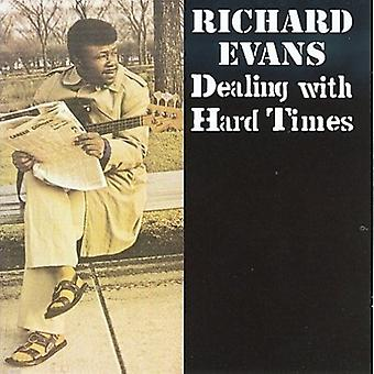 Richard Evans - Dealing with Hard Times [CD] USA import
