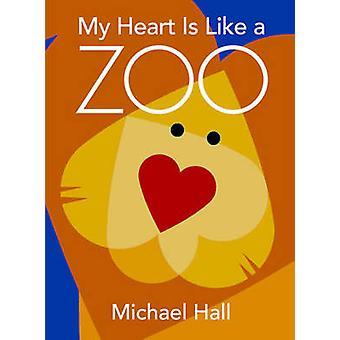 Mein Herz ist wie ein Zoo von Michael Hall - 9780061915109 Buch