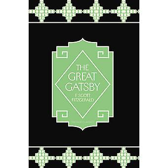 The Great Gatsby by F. Scott Fitzgerald - 9780099577720 Book