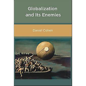 Globalisering en haar vijanden door Daniel Cohen - 9780262532976 boek