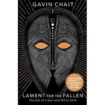 Lament for the Fallen by Gavin Chait - 9781784161330 Book