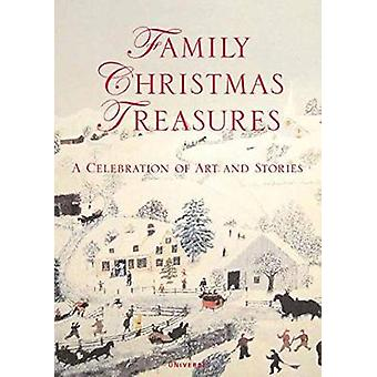Family Christmas Treasures - A Celebration of Art and Stories by Kacey