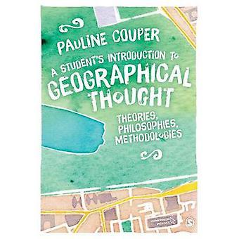 Einführung eines Schülers zu geographischen Denkens - Theorien - Philosop
