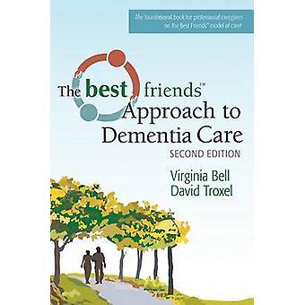 Bedste venner tilgang til demens pleje af David Troxel - Virginia Bel