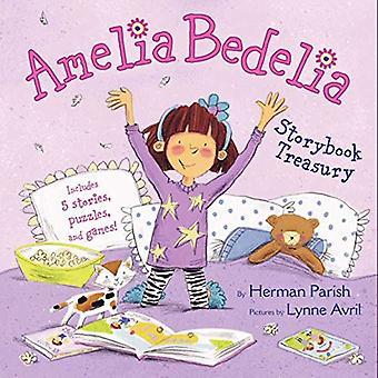 Amelia Bedelia Storybook Treasury: Amelia Bedelia's First Day of School; Amelia Bedelia's First Field Trip; Amelia...