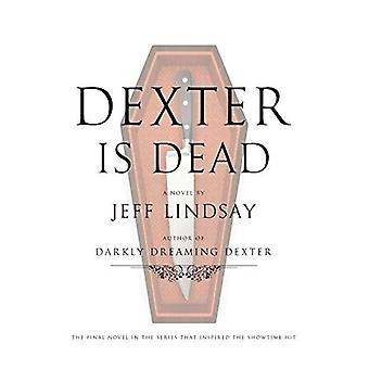 Dexter Is Dead (Dexter Novel)