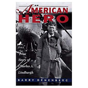 Um herói americano: A verdadeira história de Charles A. Lindbergh