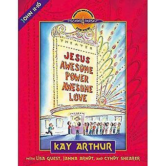 Jesus - Super Power, super Liebe: John 11-16