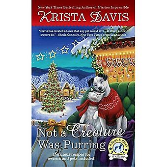 Not A Creature Was Purring: A Paws & Claws Mystery