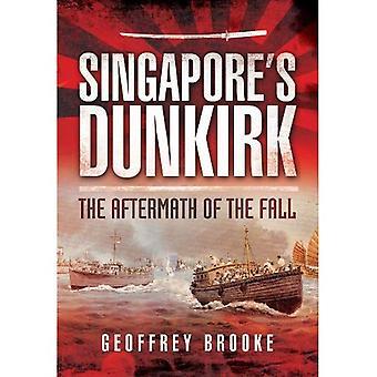 Singapurs Dünkirchen