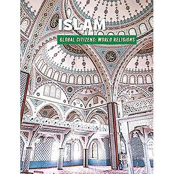 Islam (Biblioteca di competenze del XXI secolo: cittadini globali: la religione del mondo)