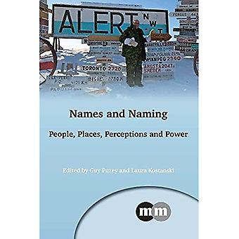 Names and Naming: People, Places, Perceptions and Power (Multilingual Matters)