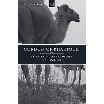 Gordon of Khartoum: An Extraordinary Soldier (History Makers)