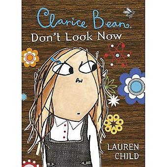 Clarice Bean, Don't Look Now (Clarice Bean)