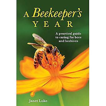 Van een imker jaar: A Practical Guide to zorg voor bijen en bijenkorven