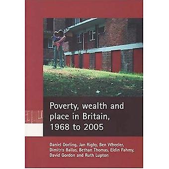 Pauvreté, richesse et Place en Grande-Bretagne, de 1968 à 2005