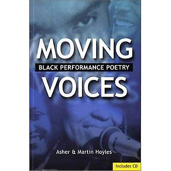 Moving Voices: Black Performance Poetry
