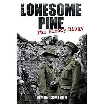 Lonesome Pine - The Bloody Ridge