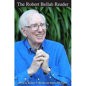 Robert Bellah Reader durch Robert N. Bellah - Steven M. Tipton - 9780822