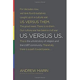 Us Versus Us: The Untold Story of Religion and the LGBT Community