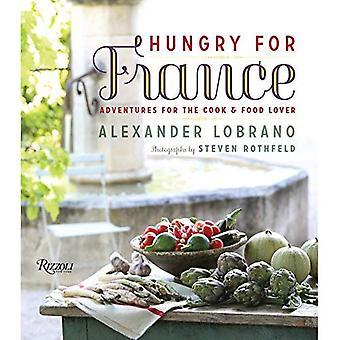 Avide de France: aventures pour le cuisinier & amoureux de nourriture