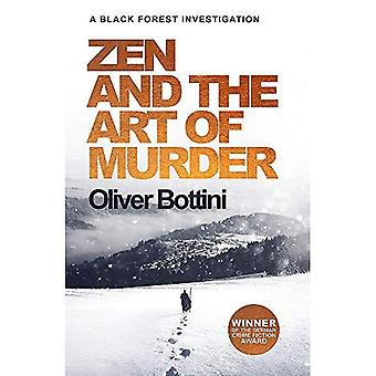 Zen and the Art of Murder: A Black Forest Investigation I (The Black Forest Investigations)