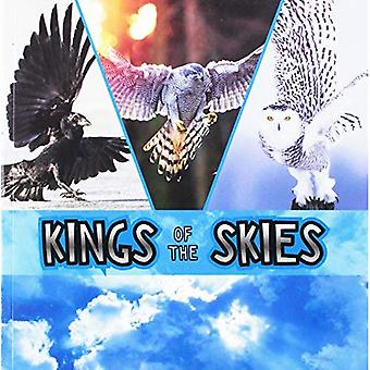Kings of the Skies (First Facts: Animal Rulers)