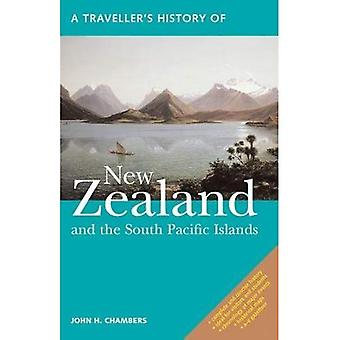 A Traveller's History of New Zealand: and the South� Pacific Islands (The Traveller's History Series)