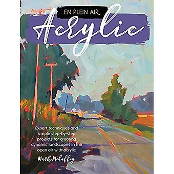 En Plein Air: Acrylic: Expert techniques and simple step-by-step projects� for creating dynamic landscapes in the open air� with acrylic paint (En Plein Air)