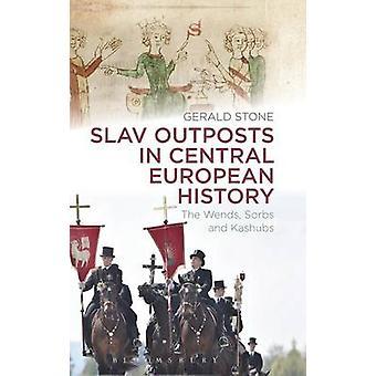Slaviska utposter i centrala europeiska historia av Figueira & Dorothy