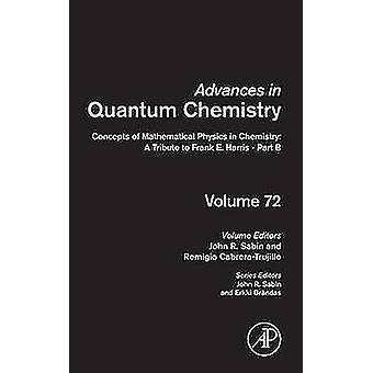 化学 A フランク e. ハリス パート B サビン ・ ジョンへの数理物理学の概念