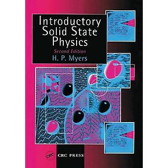 Einleitende Solid-State Physik-zweite Auflage von Myers & H. P.