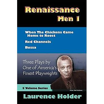 Renaissance Men I  3 Plays by Holder & Laurence