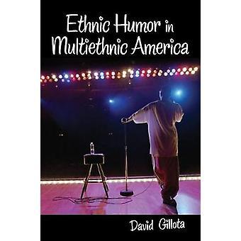 Etniske Humor i multietnisk Amerika av Gillota & David