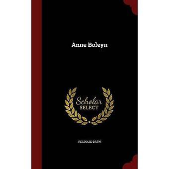Anne Boleyn by Drew & Reginald