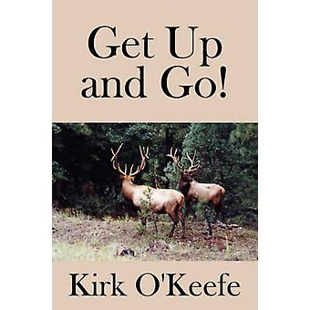Get Up and Go by OKeefe & Kirk