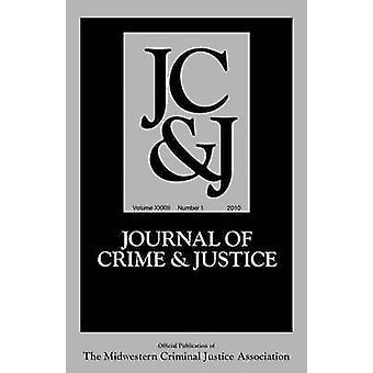Journal of Crime and Justice Volume 32 Number 1 by Unknown