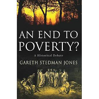 An End to Poverty by Stedman Jones & Gareth