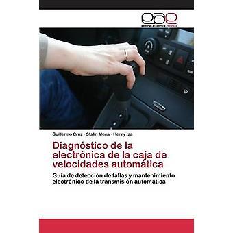 Diagnstico ・デ・ラ・ electrnica ・デ・ラ・ caja ・デ・ velocidades automtica クルス・ギルモア