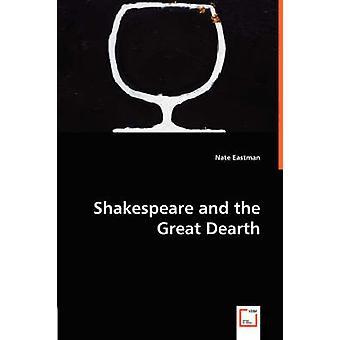 Shakespeare en de grote schaarste door Eastman & Nate