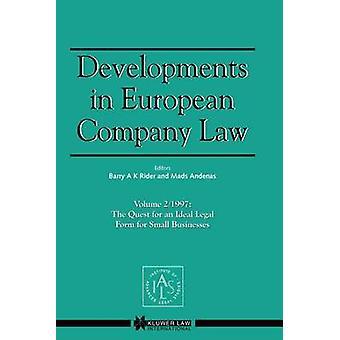 Evolución de la sociedad europea derecho Vol 2 1997 la búsqueda de un Ideal jurídico formar para las pequeñas empresas por Rider & Barry A.K.