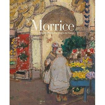 Morrice - The A.K. Prakash Collection in Trust to the Nation by Kateri