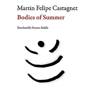 Bodies of Summer by Martin Felipe Castagnet - Frances Riddle - 978162