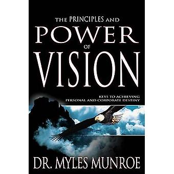 Principles and Power of Vision by Myles Munroe - 9781629113715 Book